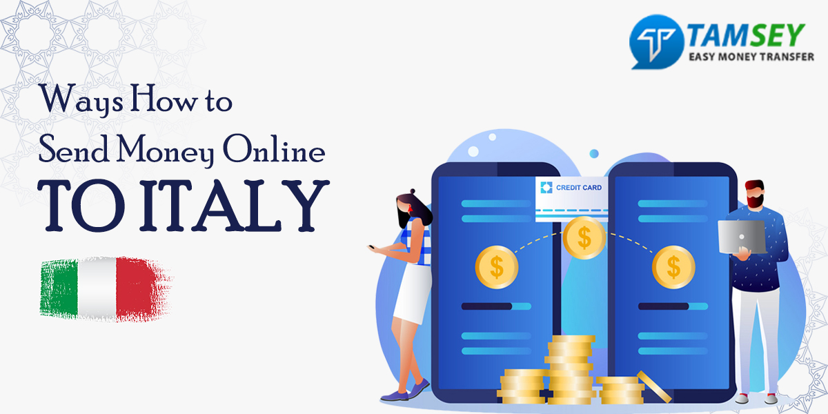 Ways How to Send Money Online To Italy