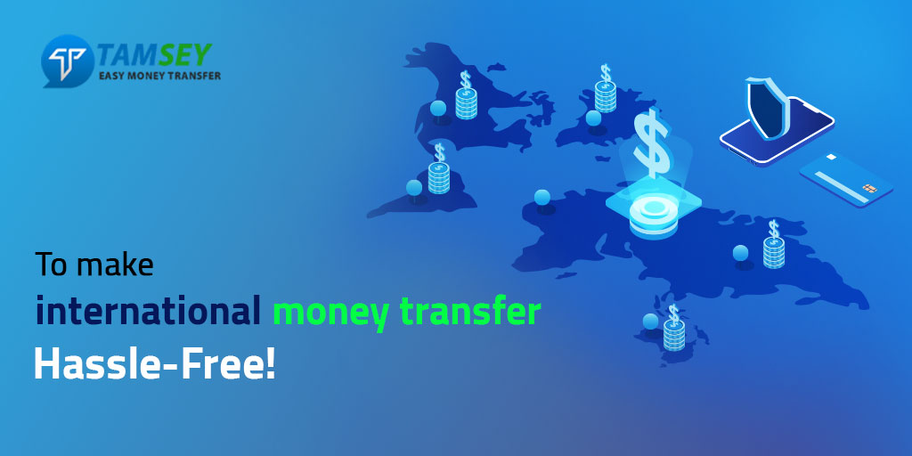 Things To Consider To make International Money transfers Hassle-Free