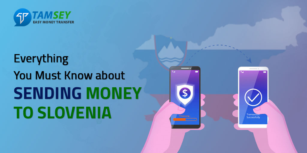 Everything You Must Know About Sending Money to Slovenia
